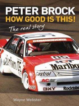 Peter Brock: How Good is This!