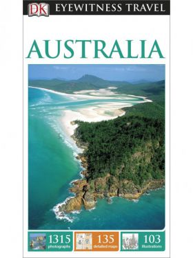 Australia: Eyewitness Travel Guide