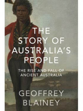 The Story of Australia's People Volume 1