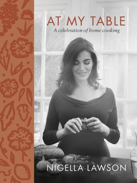Nigella Lawson - At My Table