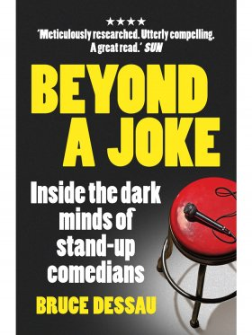 Beyond A Joke - Inside the Dark World of Stand-up Comedy