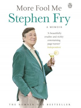 Stephen Fry - More Fool Me
