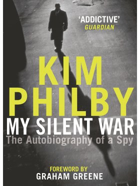 My Silent War - The Autobiography of a Spy