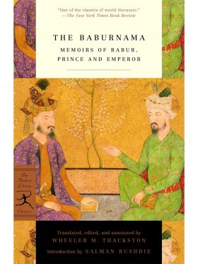 Mod Lib The Baburnama - Memoirs of Babur, Prince and Emperor